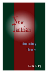 New Tantrism - Introductory Themes